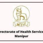 DHS Manipur Recruitment 2021 Walk-in Interview for 374 Staff Nurse, Multitasking Staff Vacancy